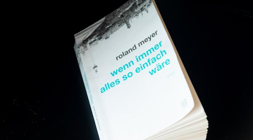 Roland Meyer - wenn immer alles so einfach wäre Cover