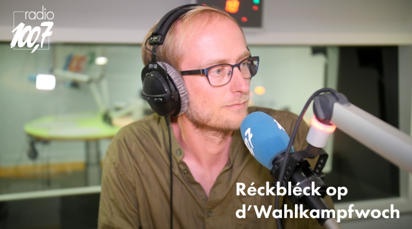 Réckbléck op déi zweet Wahlkampfwoch