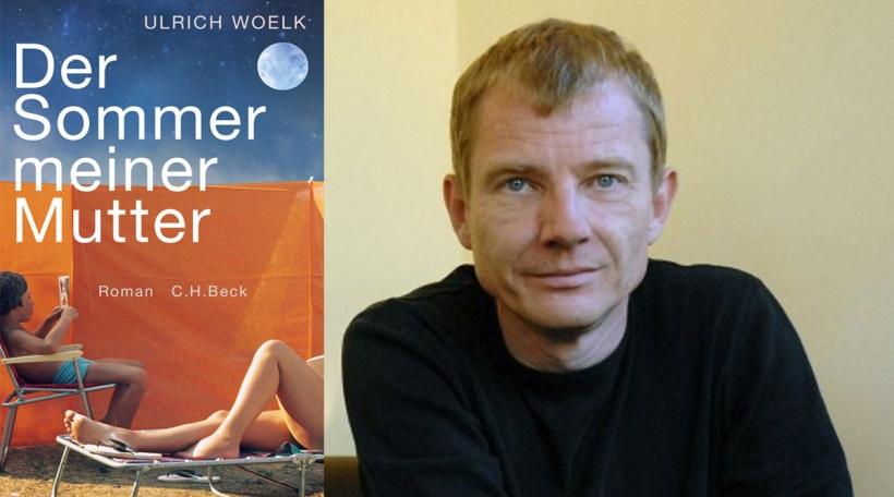 Ulrich-Woelk---Der-Sommer-meiner-Mutter