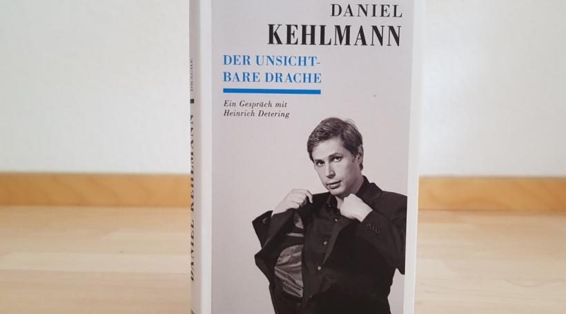 Daniel Kehlmann - Der unsichtbare Drache