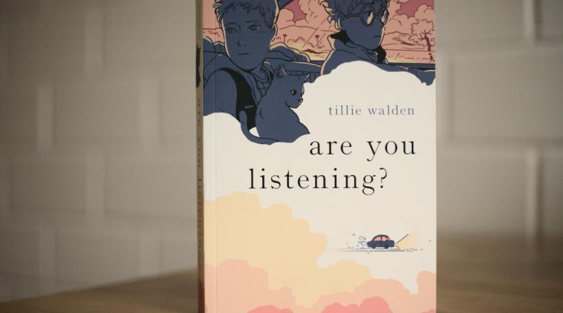 are you listening - Tillie Walden
