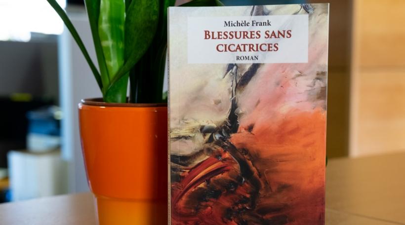 Michèle Frank - Blessures sans cicatrices