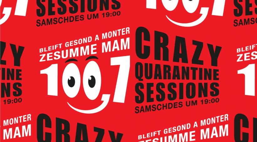 Crazy Quarantine Sessions