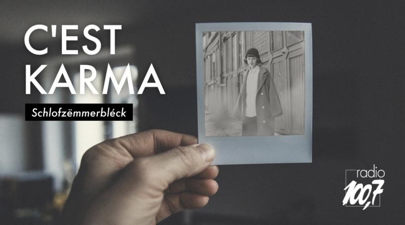 Schlofzëmmerbléck C'est Karma