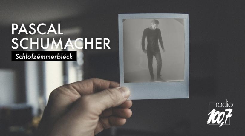 Schlofzëmmerbléck Pascal Schumacher