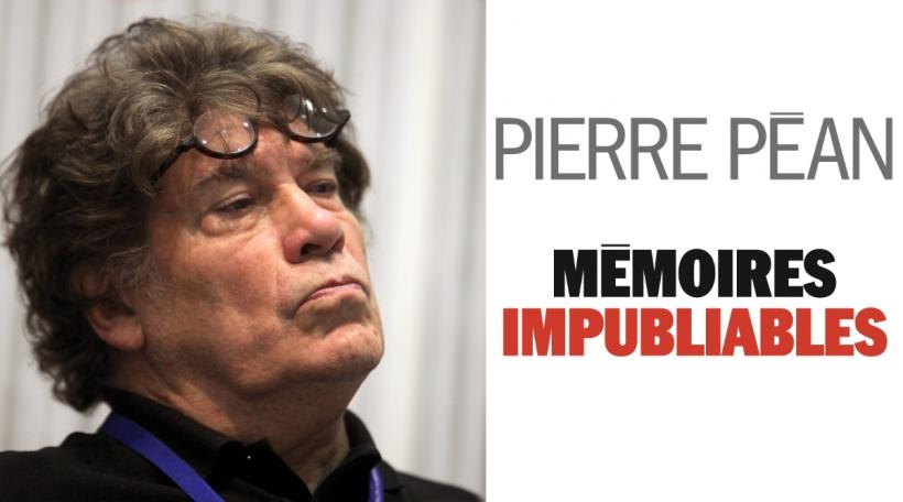 Pierre Pean Memoires impubliables