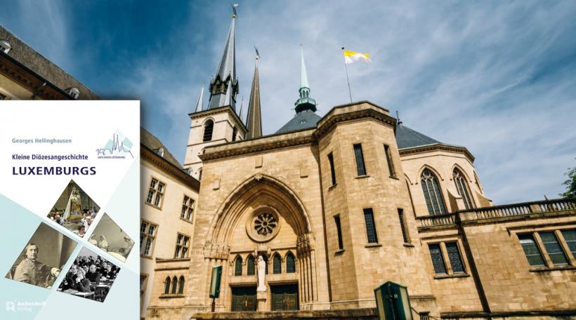 Die Diöszesangeschichte Luxemburgs