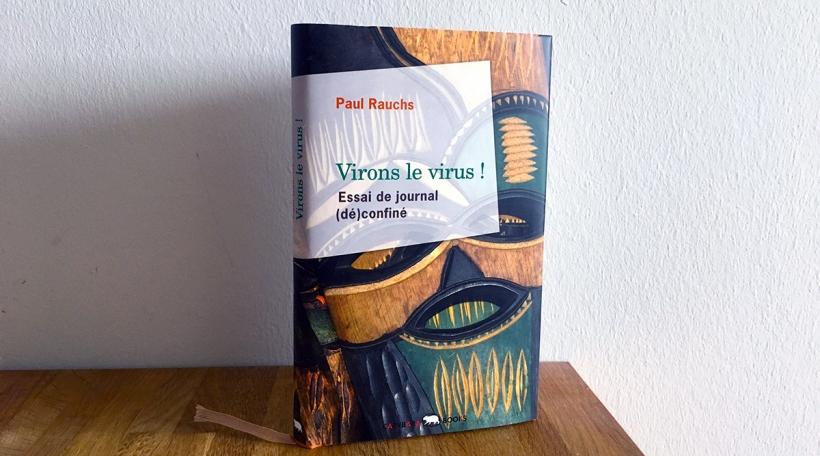 Virons le virus ! vum Paul Rauchs