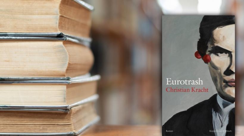 Christian Kracht - Eurotrash
