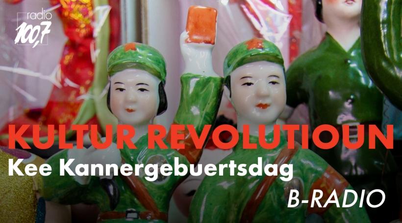 B-Radio: Kulturrevolutioun