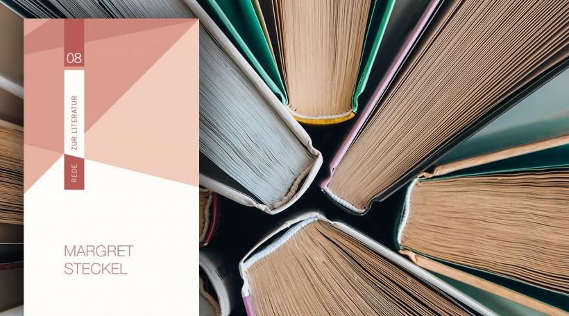 Margret Steckel - Rede zur Literatur