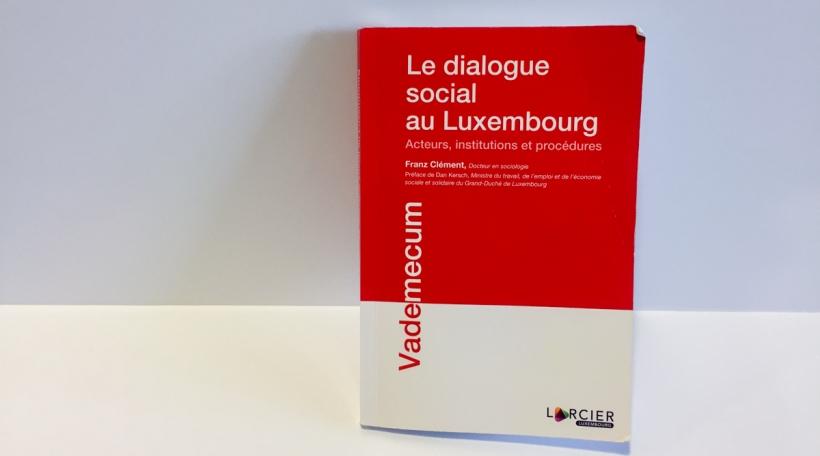 Le dialogue social au Luxembourg