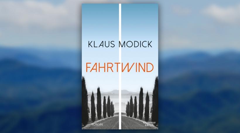 Klaus Modick - Fahrtwind