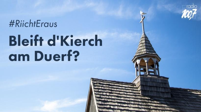 Riicht Eraus_Beift Kierch am Duerf 2.jpg